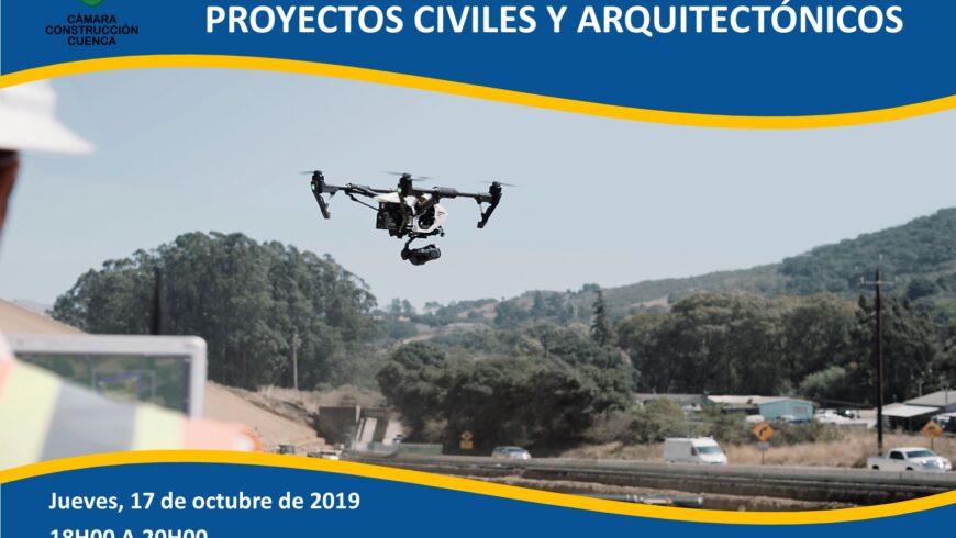 TECNOLOGÍA DRONES APLICADOS A PROYECTOS CIVILES Y ARQUITECTÓNICOS
